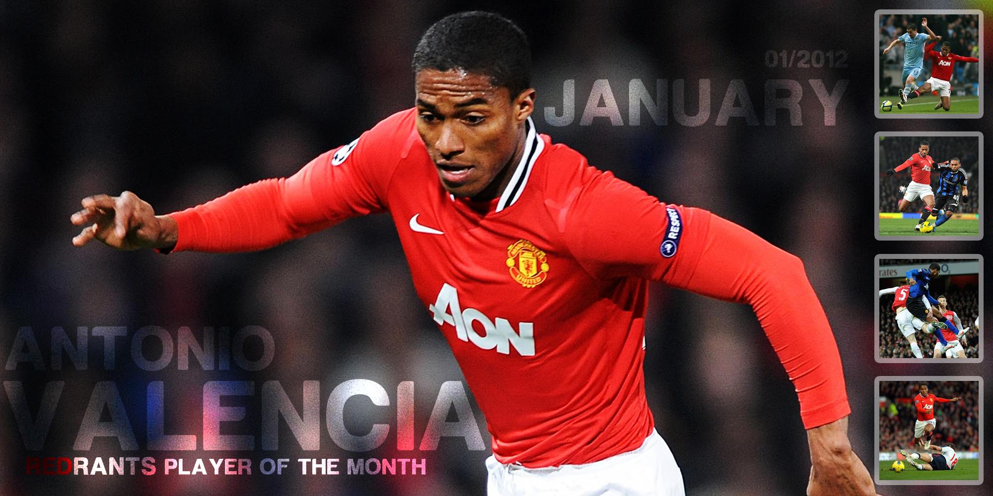 Antonio Valencia – Player of the Month – January 2012