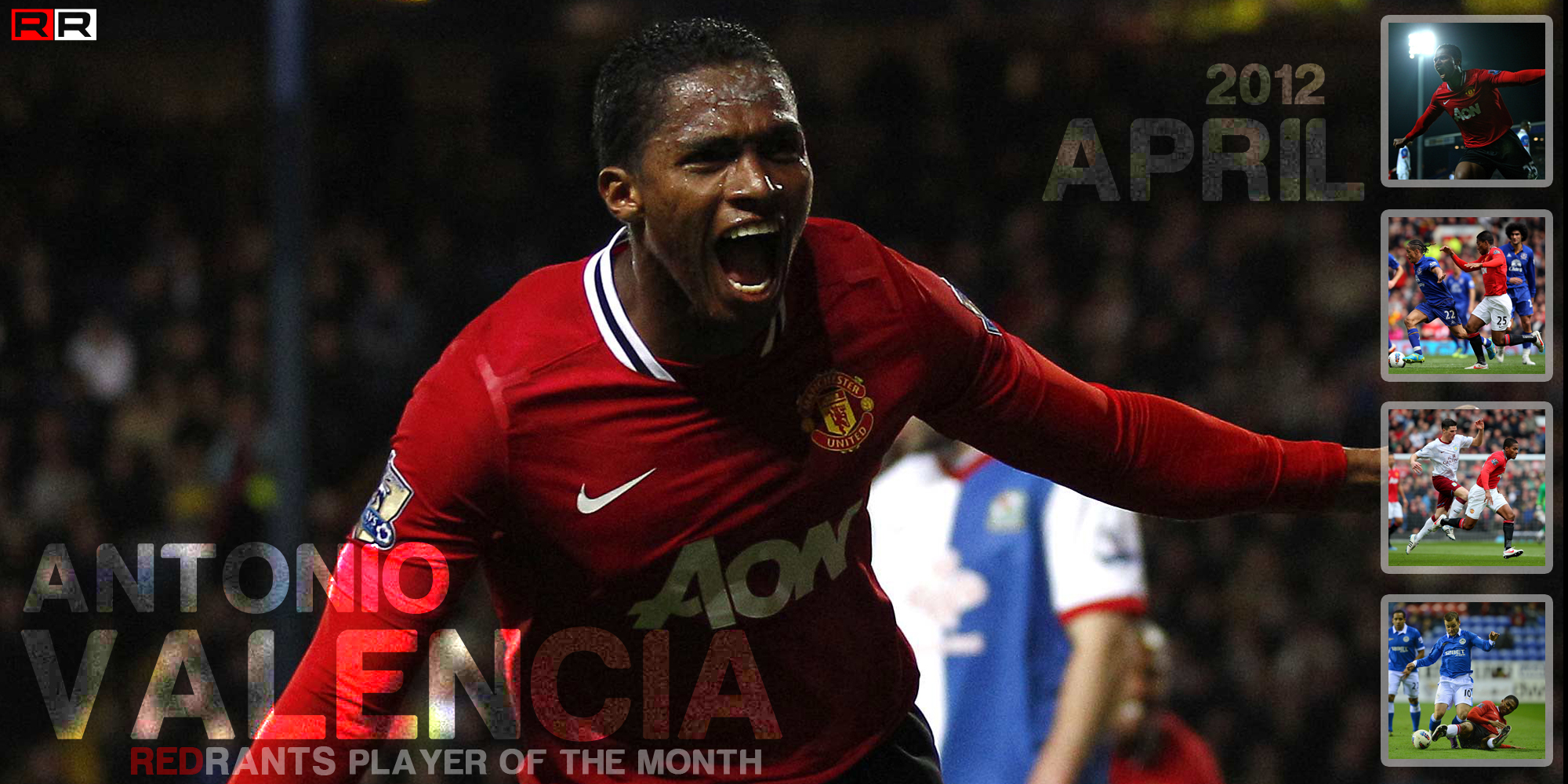 Player of the Month – April 2012 – Antonio Valencia